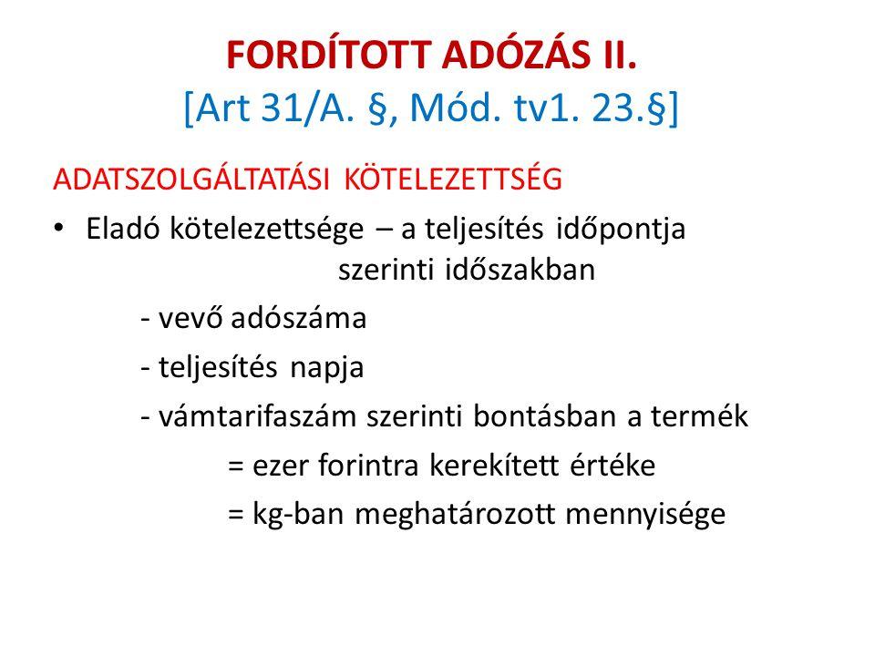 FORDÍTOTT ADÓZÁS II. [Art 31/A. §, Mód. tv1. 23.§]
